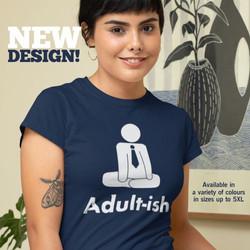 Adult-ish Ladies Tees
