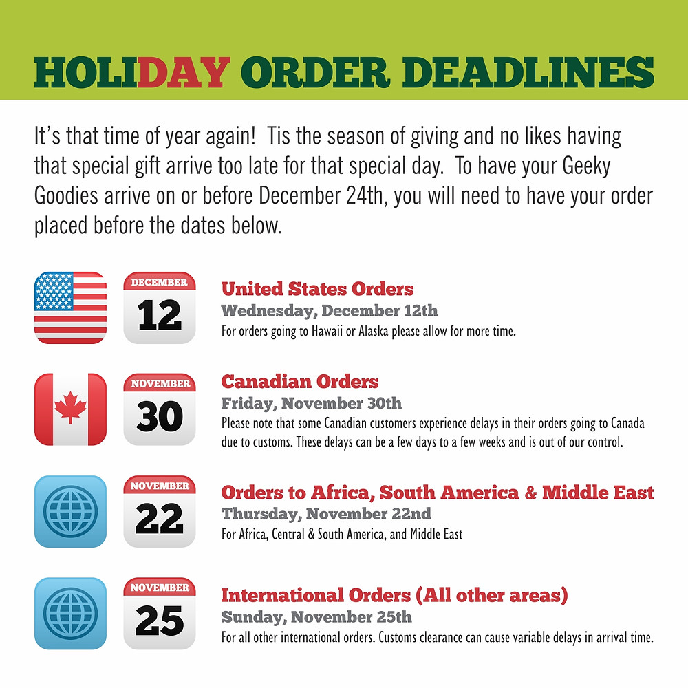 Geeky Goodies Holiday Order Deadlines | Christmas Order Deadlines for Geeky Goodies