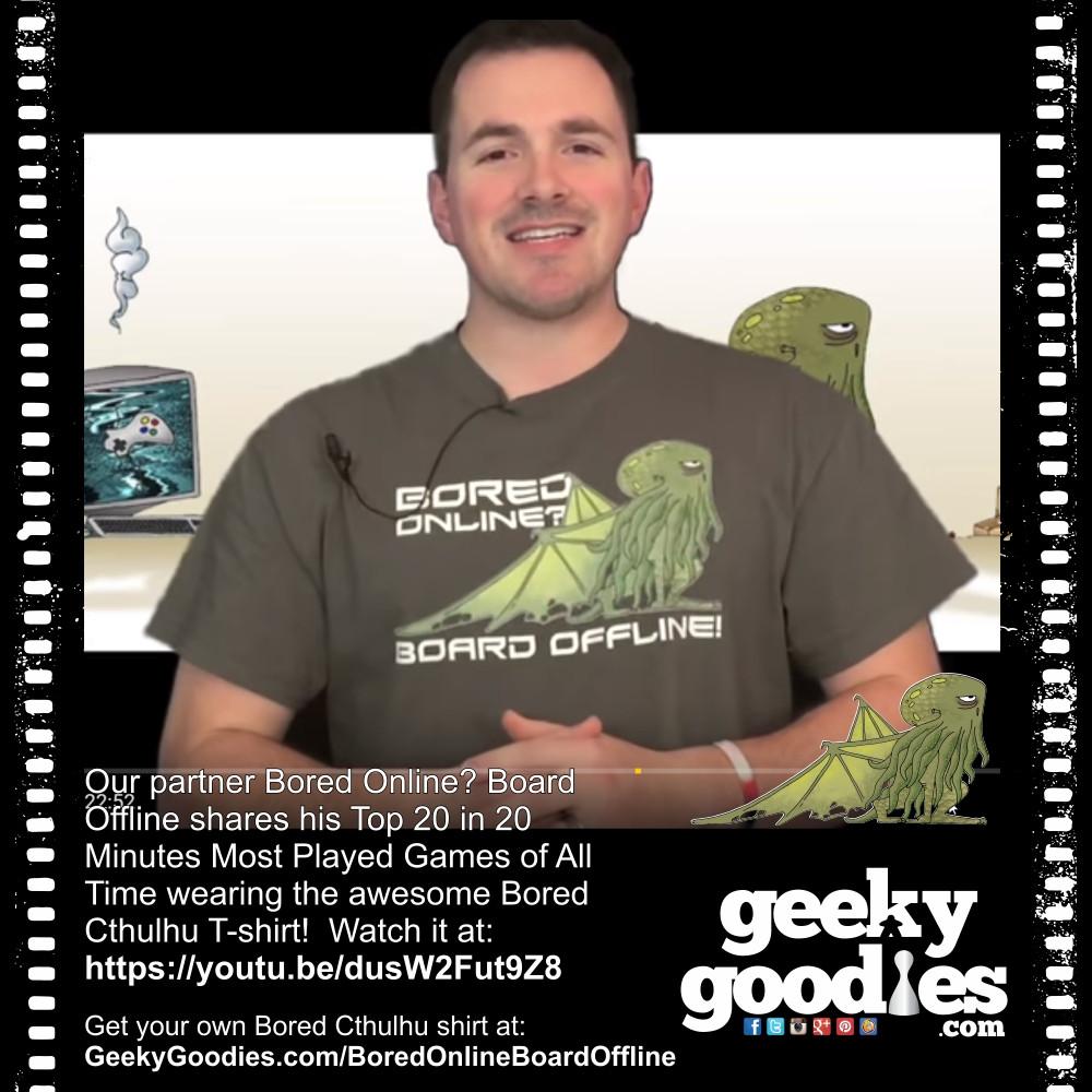 Bored Cthulhu Bored Online? Board Offline T-shirt | Geeky Goodies