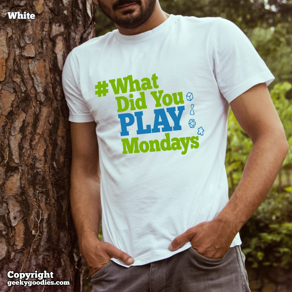 Show your support and get a #WhatDidYouPlayMondays white t-shirt at a special low price!