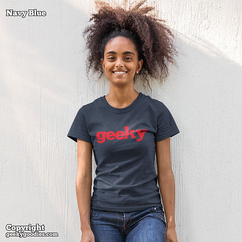 Geeky Ladies T-shirts