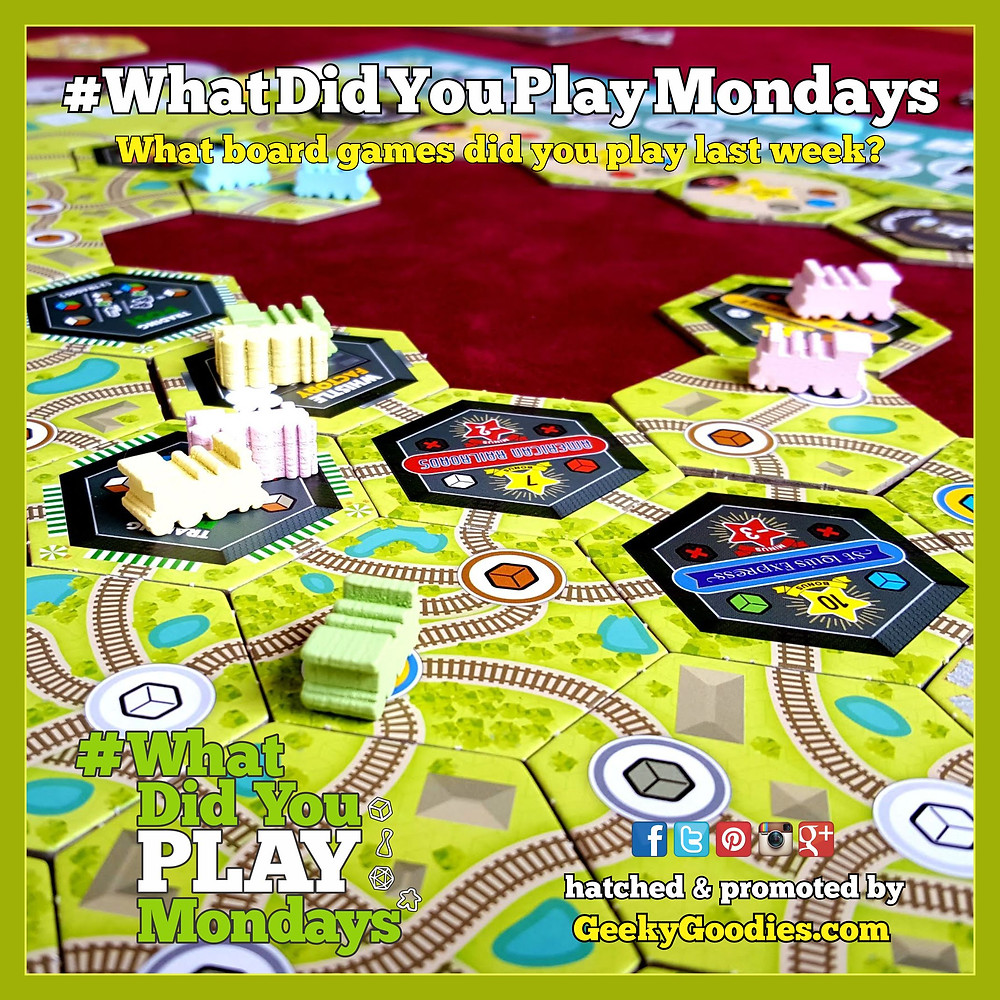 What Did You Play Mondays | Share your tabletop game plays every Monday using the hashtag #WhatDidYouPlayMondays | Geeky Goodies