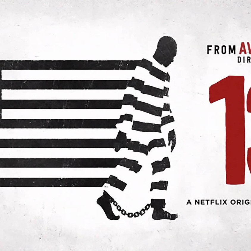 """2:00PM Ava DuVernay's """"13th"""" Film Viewing"""
