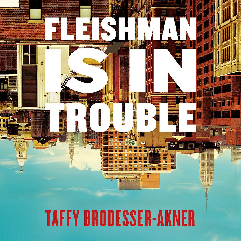 1:00PM PSJC Book Discussion: Fleishman is in Trouble by Taffy Brodesser-Akner