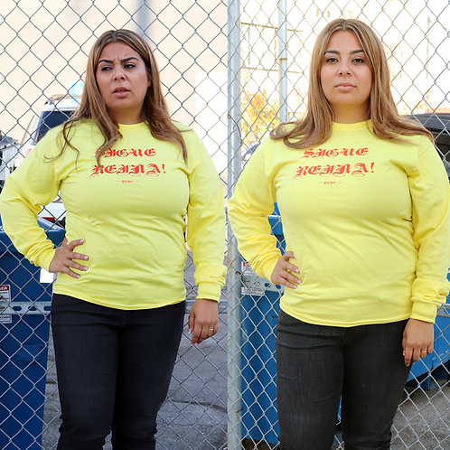 Sigue Reina! Oversized All Gender Long Sleeve - Yellow