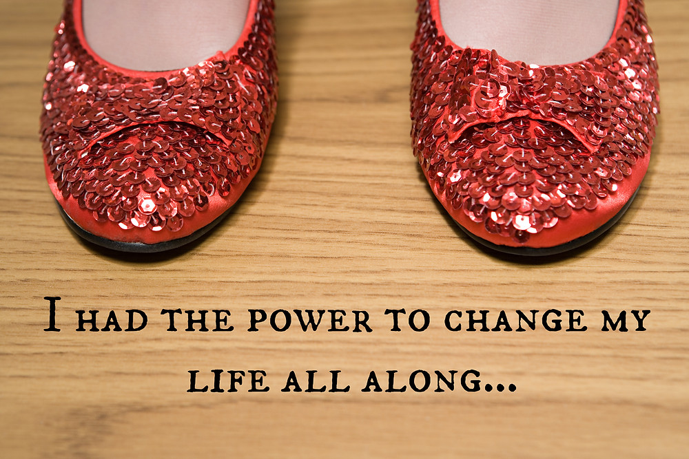 ruby slippers, limiting beliefs, change your life now, take bold action, just do it