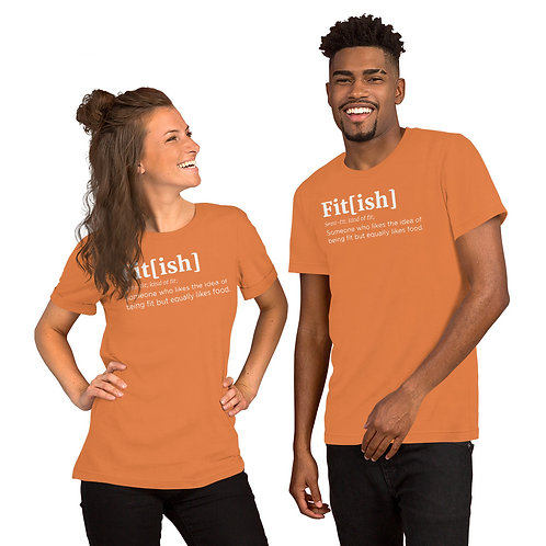 FitIsh Unisex T-Shirt