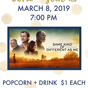 """Same Kind of Different As Me"" Movie Night"