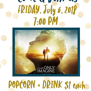 """I Can Only Imagine"" Movie Night"
