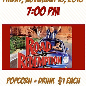 """Road To Redemption"" Movie Night"