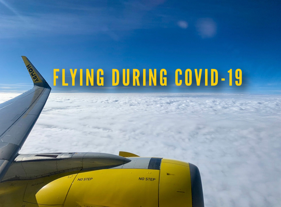 Flying during COVID-19.