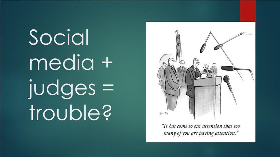 Social media + judges = trouble