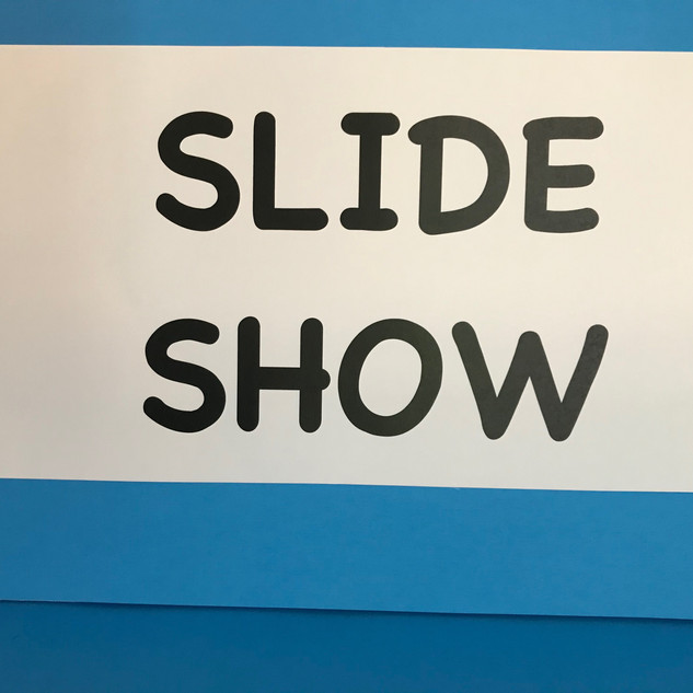 SLIDE SHOW.jpg