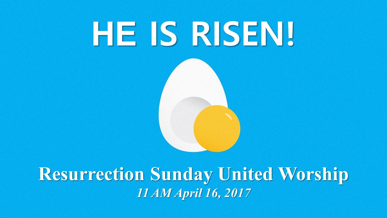 Resurrection Sunday United Worship