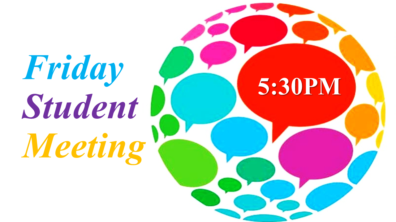 Friday Student Meeting