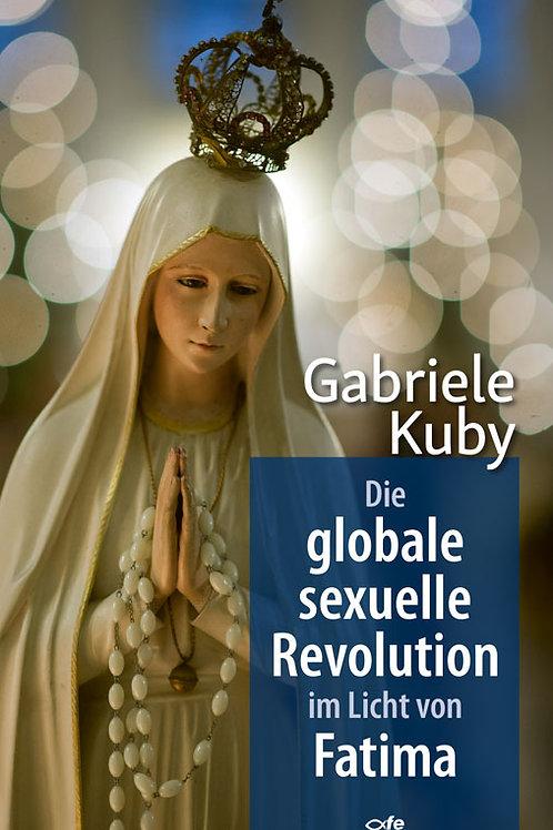 Die globale sexuelle Revolution im Licht von Fatima