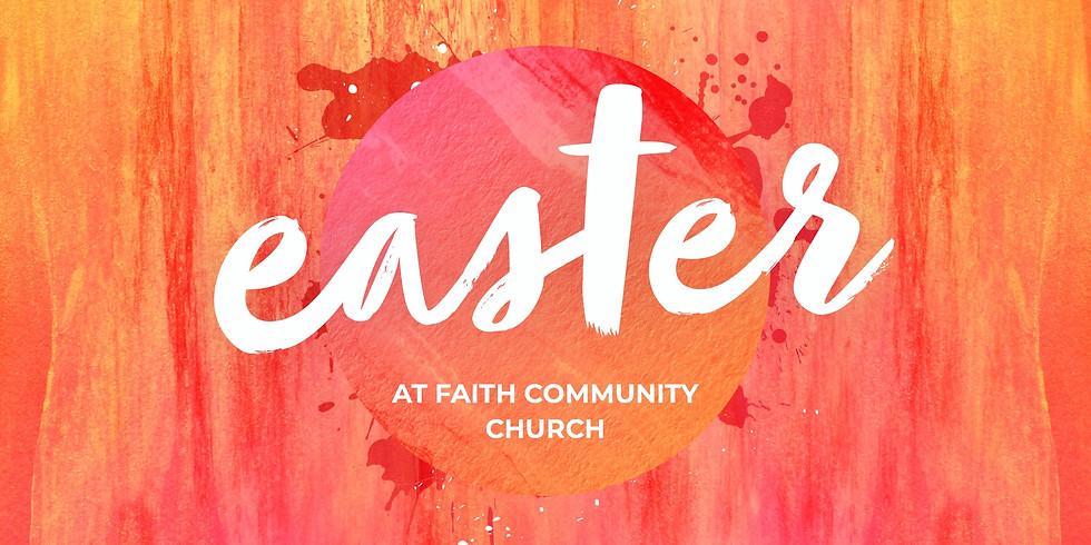 Easter at Faith Community