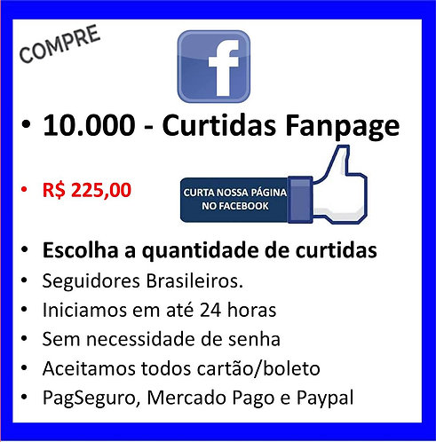 10.000 - Likes/Curtidas na sua  Fanpage