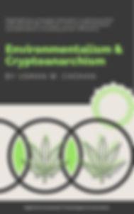 Environmentalism & Cryptoanarchism.jpg