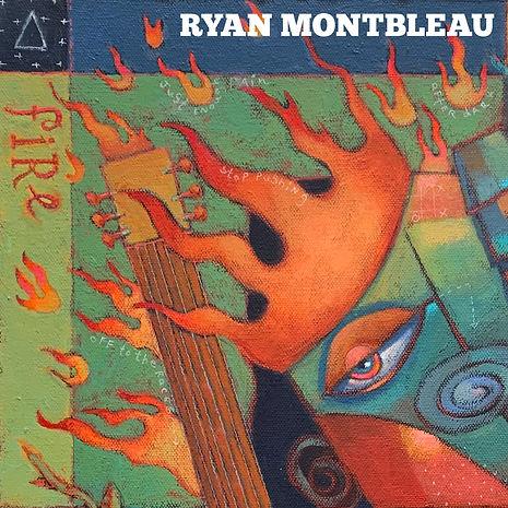 Ryan Montbleau FIRE 3000x3000.jpg