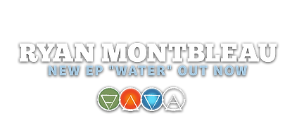 Ryan-Montbleau-WATER-OUTNOW-3.png