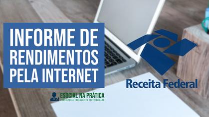 Receita Federal libera Informe de Rendimentos pela Internet