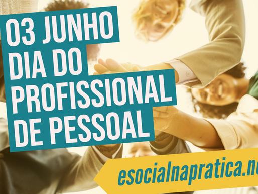 DIA 03 de JUNHO, DIA DO PROFISSIONAL DE PESSOAL