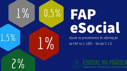 Ajuste no procedimento de informação do FAP no S-1005 - Versão S-1.0 eSocial