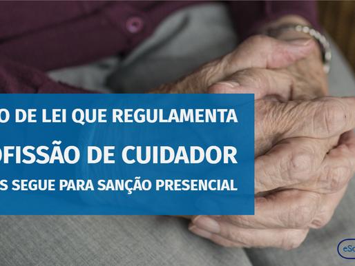 Projeto de lei que regulamenta a profissão de cuidador de idosos segue para sanção presencial.