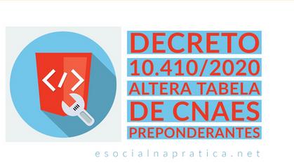 Decreto 10.410/2020 altera tabela de CNAEs Preponderante