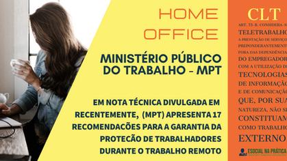 MPT estabelece 17 recomendações para trabalho em home office