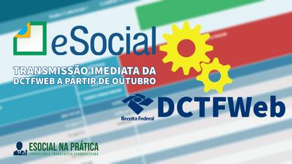 Feche o eSocial e a DCTFWeb ao mesmo tempo a partir de outubro de 2021