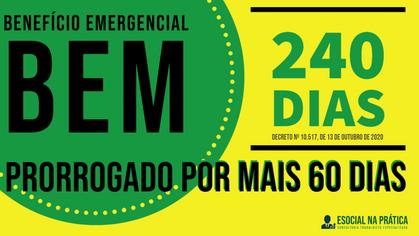 BEm (Benefício Emergencial) prorrogado por mais 60 dias