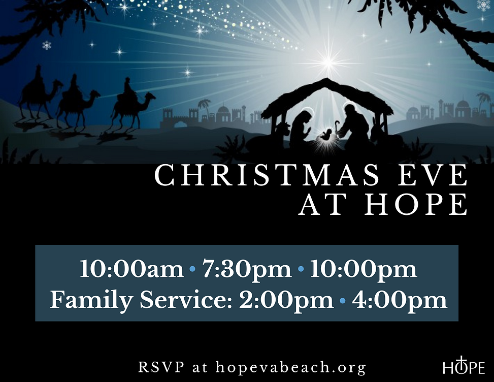 christmas eve service at hope lutheran church in va beach, va. Family services with free take home gift