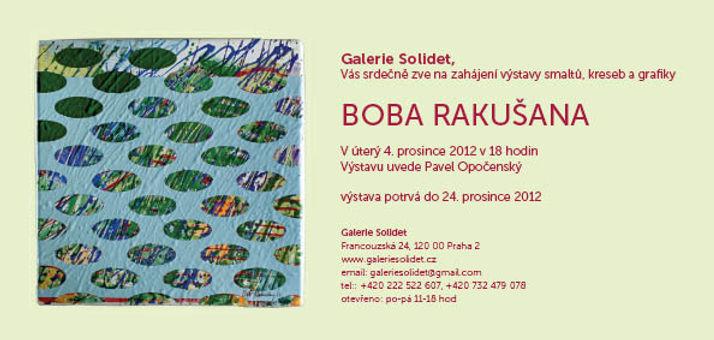 Bob Rakušan Galerie Solidet