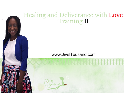 Healing and Deliverance with Love 2