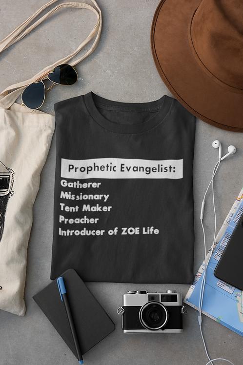 Prophetic Evangelist Shirt