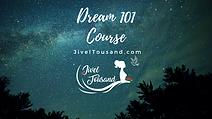 Dream 101