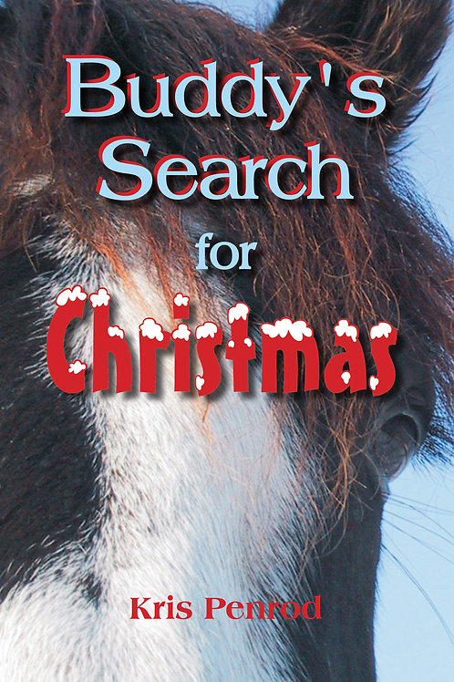 Buddy's Search for Christmas by Kris Penrod