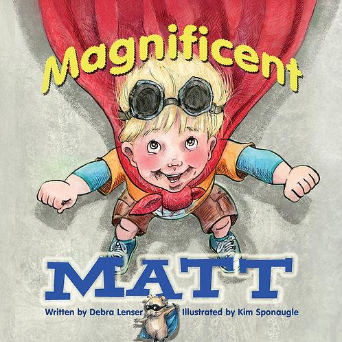 Magnificent Matt by Debra Lenser