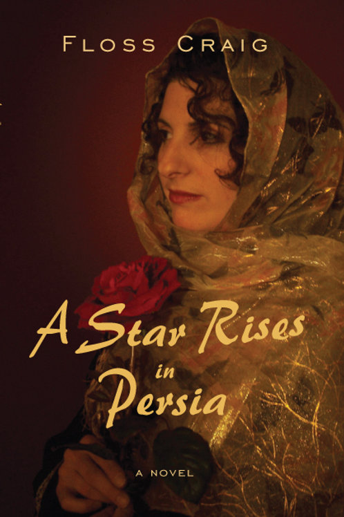 A Star Rises In Persia by Floss Craig