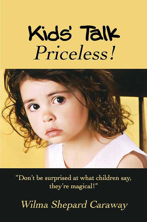 Kids' Talk by Wilma Shepard Caraway