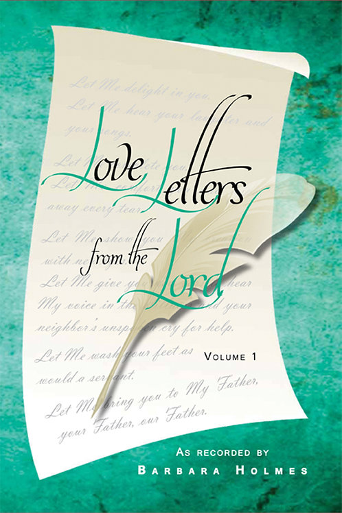 Love Letters From The Lord (Volume 1) by Barbara Holmes