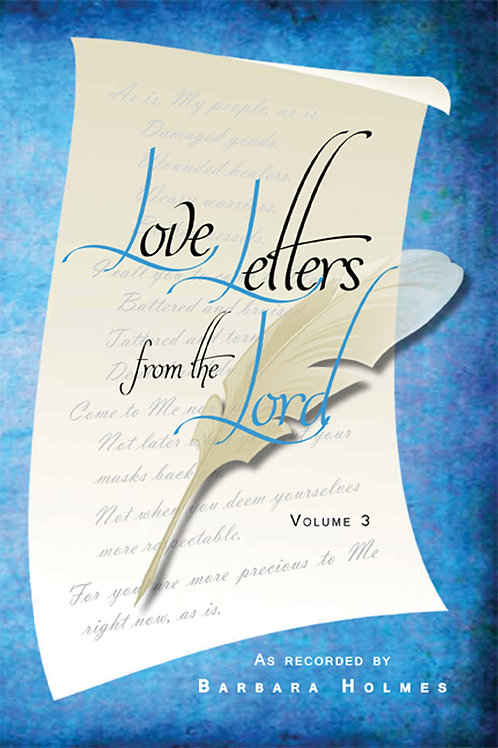 Love Letters FromThe Lord (Volume 3) by Barbara Holmes