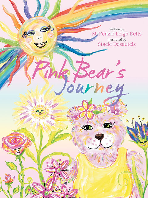Pink Bear's Journey by McKenzie Betts