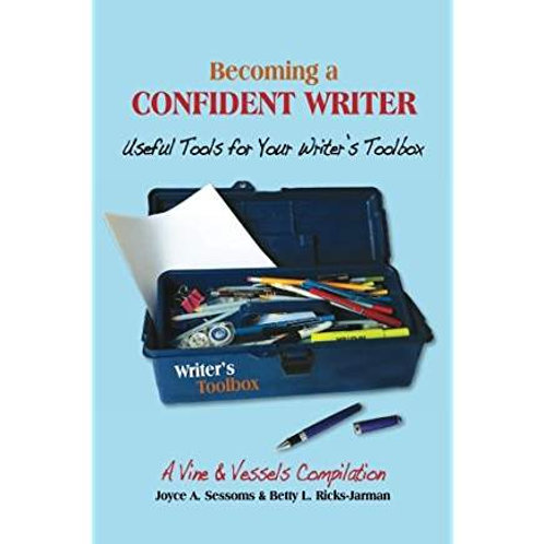 Becoming A Confident Writer by Joyce Sessoms/Betty Jarman