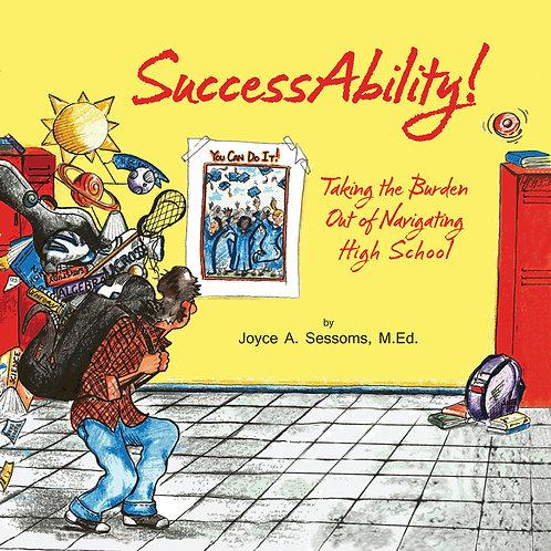 SuccessAbility!  by Joyce Sessoms, M.Ed