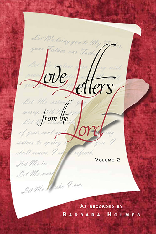 Love Letters FromThe Lord (Volume 2) by Barbara Holmes