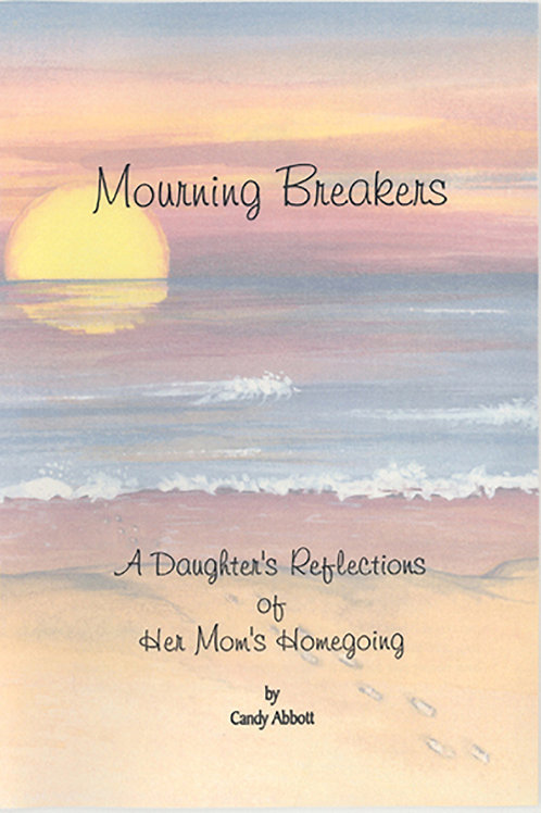 Mourning Breakers by Candy Abbott