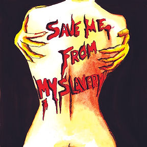 Save Me From My Slavery Cover 2.jpg